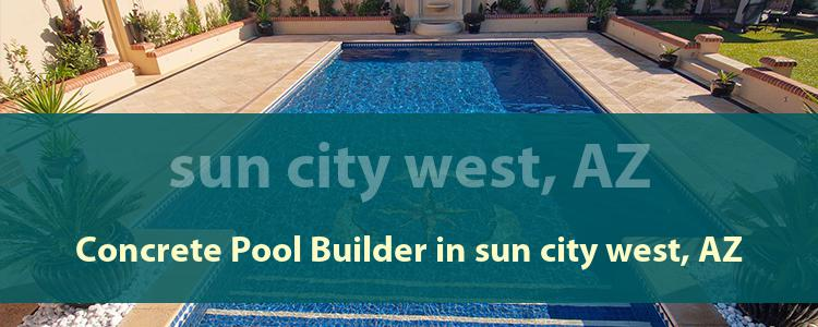 Concrete Pool Builder in Sun City West