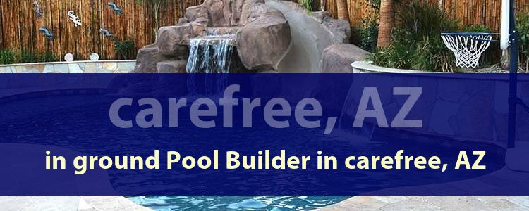 In-ground pool builder in Carefree